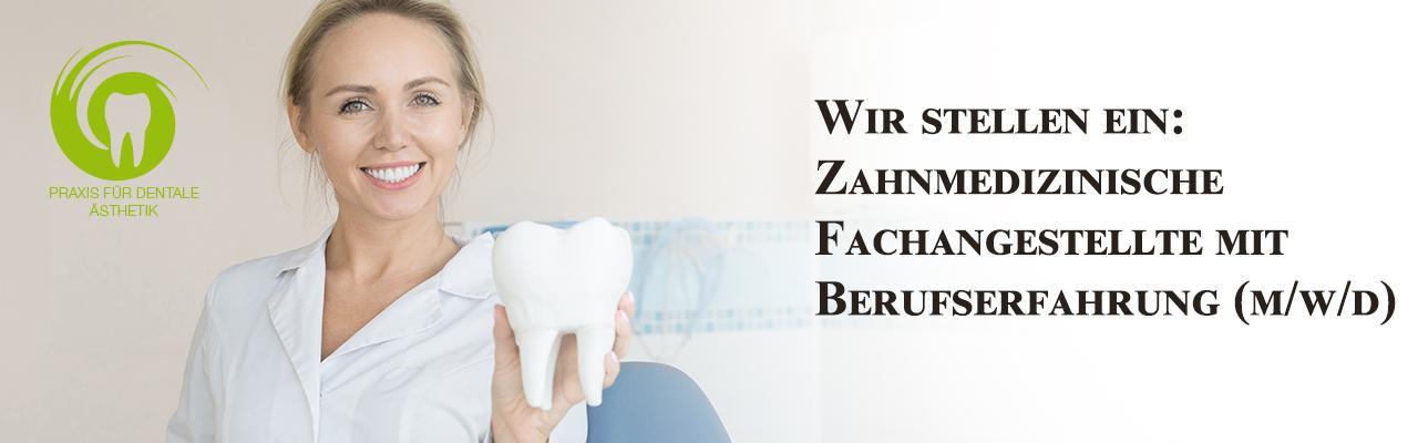 Zahnmedizinische Fachangestellte mit Berufserfahrung (m/w/d) gesucht
